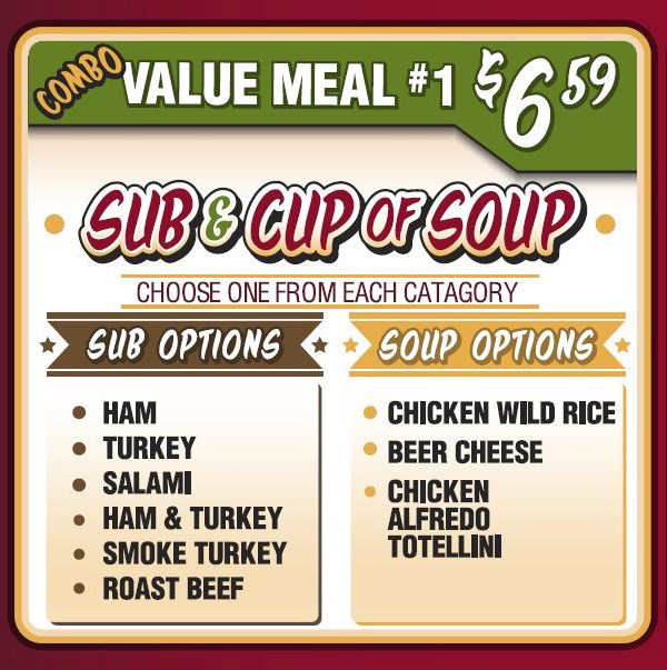 Combo Value Meal 1 - Sub and Cup of Soup